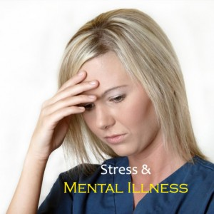 Stress and Mental Illness