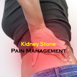 Kidney Stone Pain Management