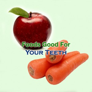 Foods Good For Your Teeth