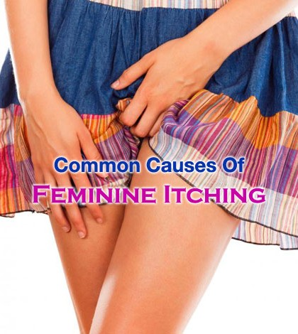 Causes of Feminine Itching