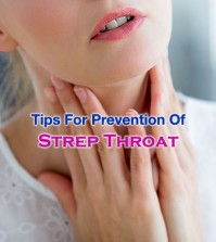 How Can Strep Throat Be Prevented