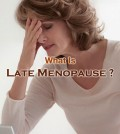 What Is Late Menopause