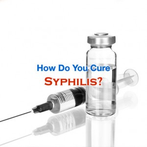 How Do You Cure Syphilis