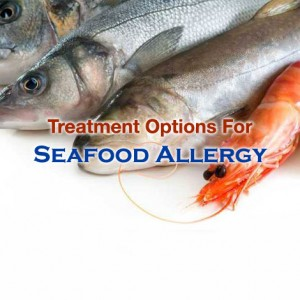 Seafood Allergy Treatment