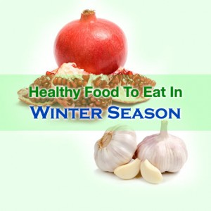 Best Food To Eat In Winter