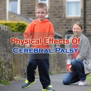 Physical Effects Of Cerebral Palsy