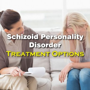Treatment For Schizoid Personality Disorder