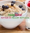 Foods To Eat After A Heart Attack