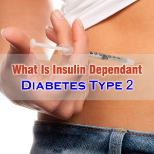 Insulin Dependant Diabetes Type 2