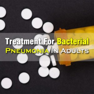 Treatment For Bacterial Pneumonia In Adults