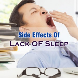 Lack Of Sleep Side Effects