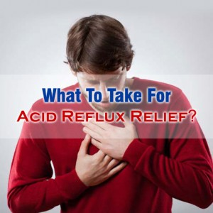 What To Take For Acid Reflux