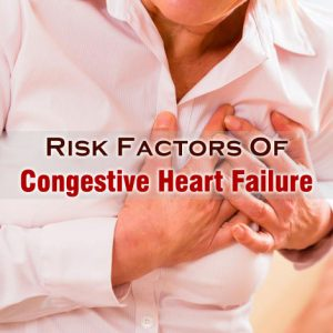 Risk Factors Of Congestive Heart Failure