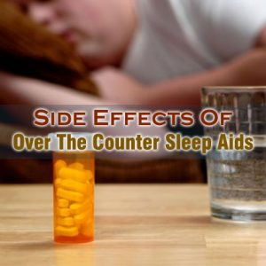 Side Effects Of Over The Counter Sleep Aid
