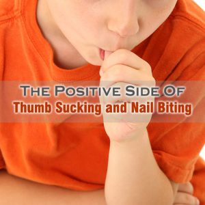 Thumb Sucking And Nail Biting Lowers Allergies