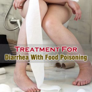 Diarrhea With Food Poisoning
