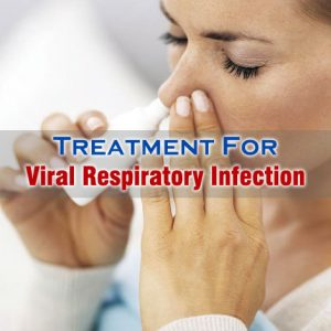 Viral Respiratory Infection Treatment