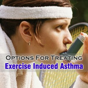 Treating Exercise Induced Asthma